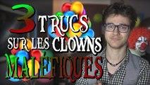 CHRIS : 3 Trucs Sur Les Clowns Maléfiques
