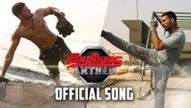 Brothers Anthem Song Brothers Akshay Kumar Sidharth Malhotra Full HD