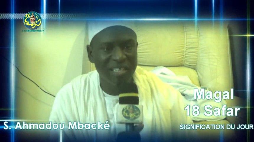 Magal Touba 2015: Comment Celebrer Le Magal ? réponse de S. Ahmadou Mbacké (Al Wafa)