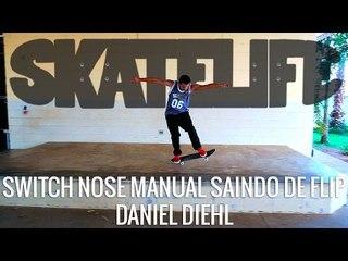 Switch Nose Manual Saindo de Flip | Tutorial #SKATELIFE | DANILO DIEHL