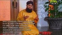 TERA AGAYA (Owais Bhai Kalam) BY OWAIS RAZA QADRI RAMZAN ALBUM 2013