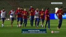 Amistoso entre Bélgica e Espanha é cancelado!