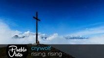 Crywolf Rising, Rising