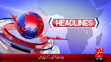 Headlines – 03:00 PM – 17 Nov 15 - 92 News HD
