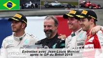 Entretien avec Jean-Louis Moncet après le GP du Brésil 2015
