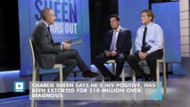 Charlie Sheen says he's HIV-positive, has been extorted for $10 million over diagnosis
