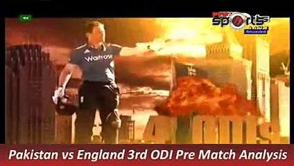 Pakistan vs England 3rd ODI Pre Match Analysis 17 Nov 2015 P 4