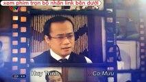 Xem Phim Đối Thủ Kỳ Phùng Vtv1 tập 25 - Phim Việt Nam