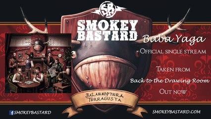 Smokey Bastard - Baba Yaga
