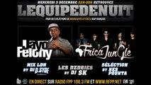 "Jayo Felony & Africa Jungle ""De Daygo à Panam"" Freestyle @ Radio FPP 106.3 ""L'Equipe De Nuit"", 12-03-2014"