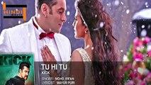 latest Hindi Songs 2014 Hits New Tu Hi Tu Kick Songs Indian Movies Songs 2014 Ne