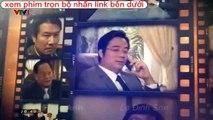 Phim Đối Thủ Kỳ Phùng   Vtv1   Tập 32 [Phim Việt Nam]