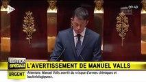 """Attentats: """"un risque d'armes chimiques ou bactériologiques"""", avertit Manuel Valls"""