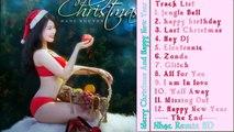 DJ Nonstop Tưng Bừng Đón Mùa Giáng Sinh Noel 2015 Merry Christmas And Happy New Year 2015