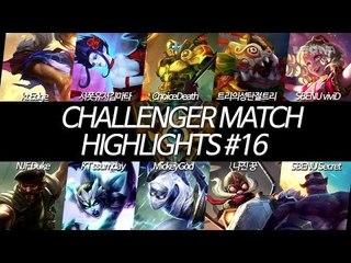 챌린저 매치 하이라이트 EP16 | 썸데이, 미키, 마타 (KR Challenger Match Highlights EP16 | Ssumday, Mickey, Mata)