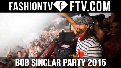 Bob Sinclair Party @ Pacha Ibiza Summer 2015 | FTV.com