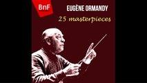 Antonio Vivaldi, Ludwig van Beethoven, Frédéric Chopin - 25 masterpieces conducted by Eugène Ormandy