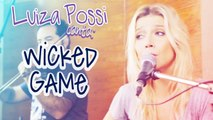 LUIZA POSSI - WICKED GAME (CHRIS ISAAK) | Lab LP