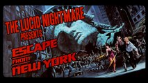 The Lucid Nightmare - Escape From New York Review
