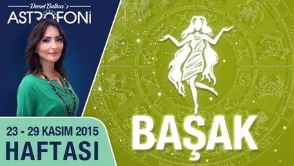BAŞAK haftalık yorumu 23-29 Kasım 2015