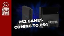 PlayStation 2 Games Coming To PlayStation 4 With New Emulator System - GS News Update