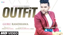 Outfit Guru Randhawa Punjabi Video Song Full Download in MP4