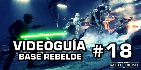 Star Wars: Battlefront, Vídeo Guía: 18- Base Rebelde.