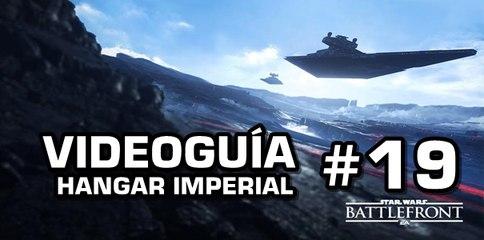 Star Wars: Battlefront, Vídeo Guía: 19- Hangar Imperial.
