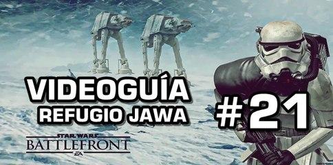 Star Wars: Battlefront, Vídeo Guía: 21- Refugio Jawa.