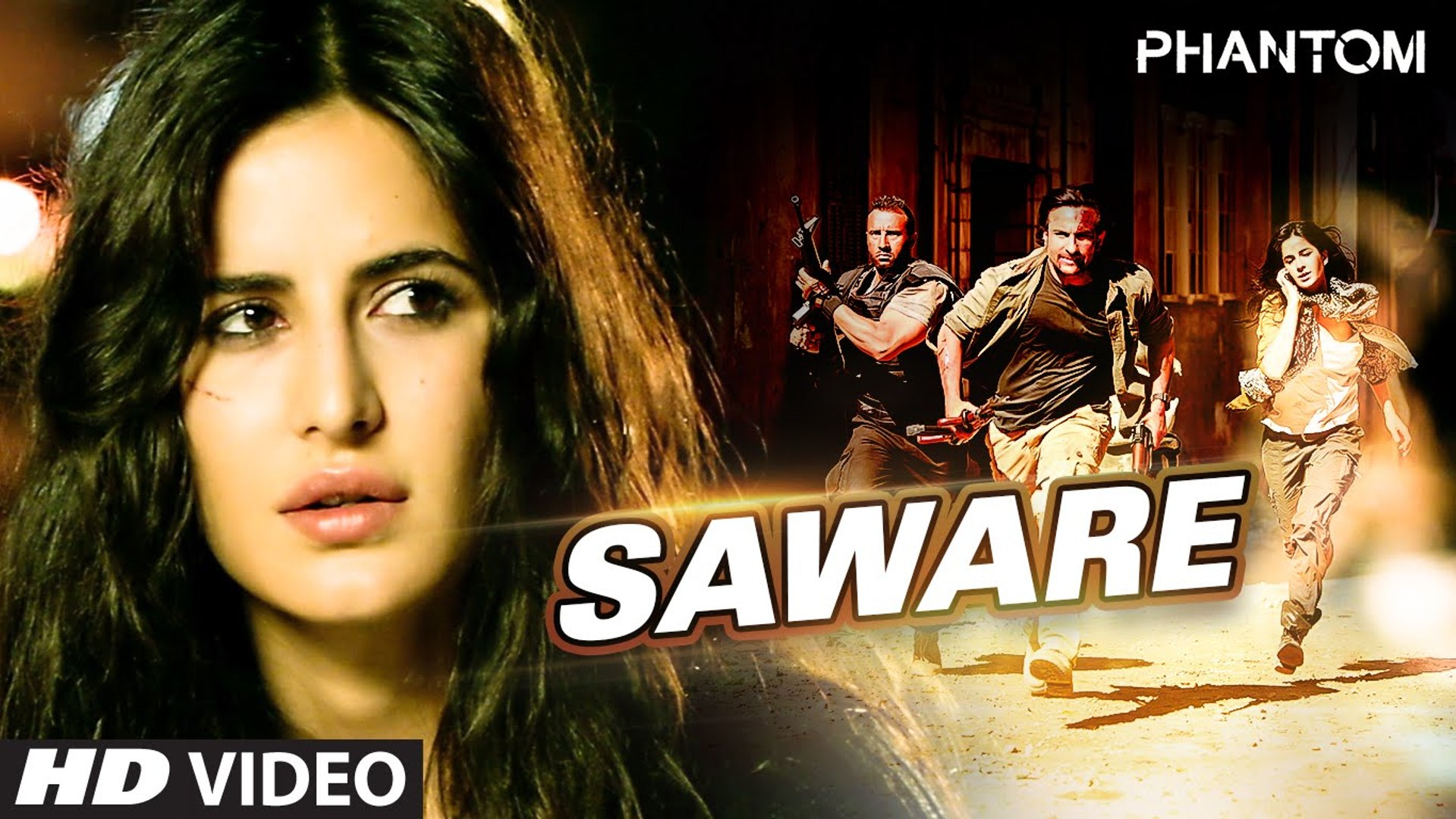 Saware FULL VIDEO Song - Arijit Singh - Phantom