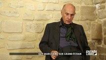 Guy Marchand: Retour sur sa carrière au cinéma - Entrée libre