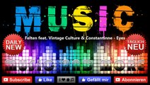 Felten feat. Vintage Culture & Constantinne - Eyes (Radio Edit)