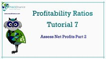 Profitability Ratios Tutorial 7 - The Net Profit Ratio Part 2
