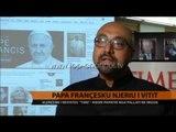 """Papa Françesku, """"Njeriu i Vitit"""" - Top Channel Albania - News - Lajme"""