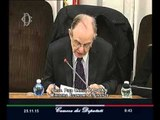Roma - Audizione del Ministro dell'economia e delle finanze Pier Carlo Padoan (25.11.15)