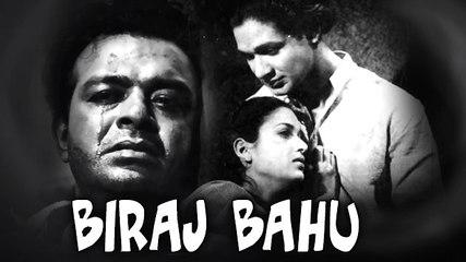 Biraj Bahu | Full Hindi Movie | Kamini Kaushal, Abhi Bhattacharya, Pran