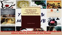 PDF Download  By David Okuefuna The Dawn of the Color Photograph Albert Kahns Archives of the Planet PDF Online
