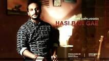 Hasi Ban Gaye - Rizwan Anwar ft Saad Sultan Unplugged Cover