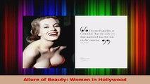 PDF Download  Allure of Beauty Women in Hollywood Read Online