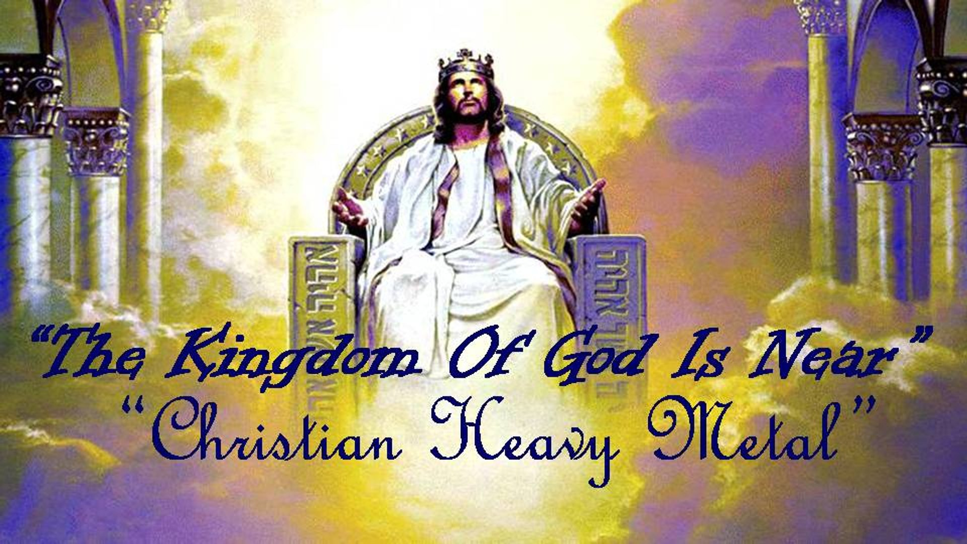 The Kingdom Of God Is Near, The Kingdom Of Heaven Is Near: category-New Christian Music Heavy Metal