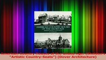 PDF Download  American Country Houses of the Gilded Age Sheldons Artistic CountrySeats Dover PDF Full Ebook