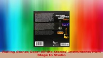 Rolling Stones Gear All the Stones Instruments from Stage to Studio PDF