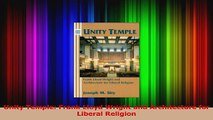 PDF Download  Unity Temple Frank Lloyd Wright and Architecture for Liberal Religion PDF Online