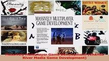 Read  Massively Multiplayer Game Development Charles River Media Game Development Ebook Free