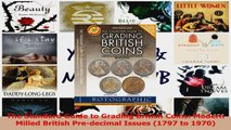 PDF Download  The Standard Guide to Grading British Coins Modern Milled British Predecimal Issues Read Full Ebook