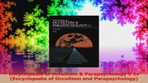 Encyclopedia of Occultism  Parapsychology 5 2v Encyclopedia of Occultism and Read Online