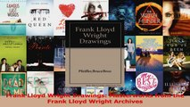 PDF Download  Frank Lloyd Wright Drawings Masterworks from the Frank Lloyd Wright Archives Read Full Ebook