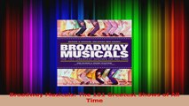 Read  Broadway Musicals The 101 Greatest Shows of All Time PDF online