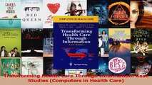 Read  Transforming Health Care Through Information Case Studies Computers in Health Care Ebook Free