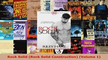 Read  Rock Solid Rock Solid Construction Volume 1 EBooks Online